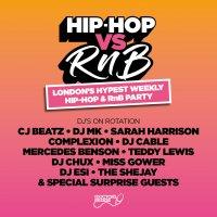 Hip-Hop vs RnB - Every Saturday
