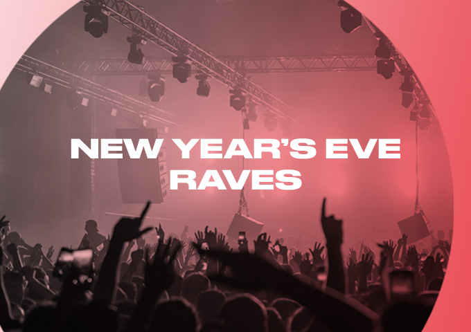 New Years Eve Raves